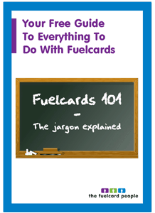Fuelcards Explained Guide